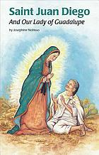 Saint Juan Diego and our Lady of Guadalupe