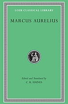 The communings with himself of Marcus Aurelius Antoninus, emperor of Rome : together with his speeches and sayings