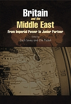 Britain and the Middle East : from imperial power to junior partner