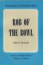 Rob of the Bowl; a legend of St. Inigoe's