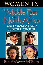 Women in the Middle East and North Africa : restoring women to history