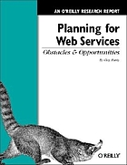 Planning for web services : obstacles and opportunities