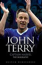 John Terry, Captain Marvel : the biography