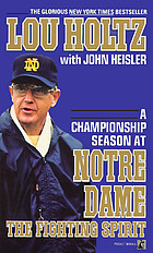The fighting spirit : a championship season at Notre Dame