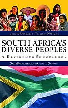 South Africa's diverse peoples : a reference sourcebook