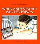 When Andy's father went to prison
