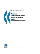 Financial liberalisation in Asia : analysis and prospects