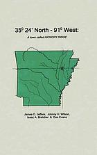 35° 24' north - 91° west : a town called Hickory Ridge