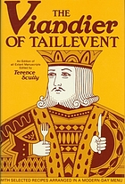 The viandier of Taillevent : an edition of all extant manuscriptsThe viandier