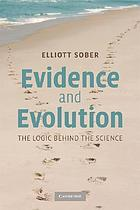 Evidence and evolution : the logic behind the science