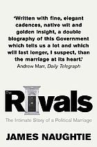 The rivals : the intimate story of a political marriage
