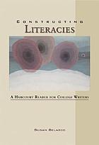 Constructing literacies : a Harcourt reader for college writers