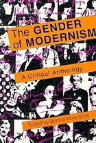 The Gender of modernism : a critical anthology