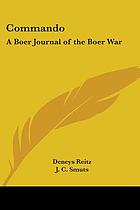 Commando; a Boer journal of the Boer War