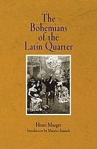 The Bohemians of the Latin QuarterThe Bohemians of the Latin Quarter