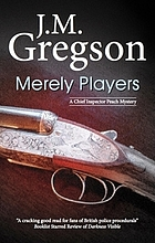 Merely players : a DCI 'Percy' Peach mystery