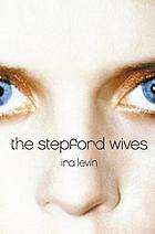 The Stepford wives; a novel