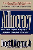 Adhocracy : the power to change