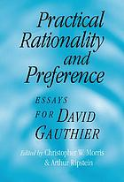 Practical rationality and preference : essays for David Gauthier