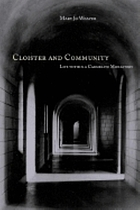 Cloister and community : life within a Carmelite monastery