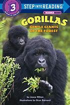 Gorillas, gentle giants of the forest