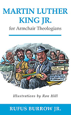 Martin Luther King, Jr. for armchair theologians