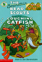 The Berenstain Bear Scouts and the coughing catfish