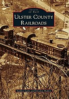 Ulster County railroads : images of rail