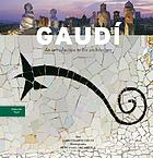 Gaudí : an introduction to his architecture