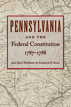 Pennsylvania and the Federal Constitution, 1787-1788