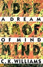 A dream of mind : poems