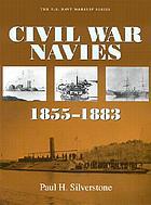 Civil War Navies, 1855-1883Civil War Navies, 1854-1883