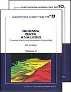 Seismic data analysis : processing, inversion, and interpretation of seismic data