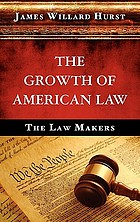 The growth of American law : the law makers