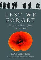 Lest we forget : forgotten voices from 1914-1945