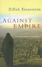 Against empire : feminisms, racism, and the West