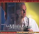 Les misérables Victor Hugo's masterpiece