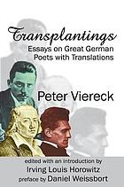 Transplantings : essays on great German poets with translations