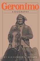 Geronimo; a biography