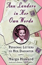 Ann Landers in her own words : personal letters to her daughter