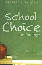 School choice : the findings