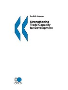 The DAC guidelines : strengthening trade capacity for development