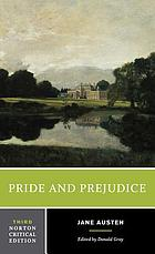 Pride and prejudice. An authoritative text, backgrounds, reviews, and essays in criticism