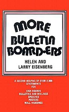 More bulletin board-ers : a second helping of over 2,000 statements for sign boards, bulletins and mailings, speeches, posters, wall hangings