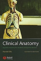 Clinical anatomy : a revision and applied anatomy for clinical students