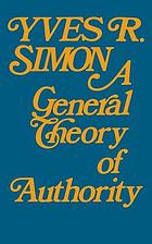 A general theory of authority. With an introd. by A. Robert Caponigri