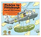 Pickles to Pittsburgh : [the sequel to Cloudy with a chance of meatballs]