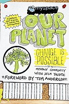 Our Planet : change is possible