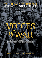 Voices of war : stories of service from the home front and the front lines