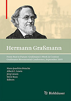 Hermann Graßmann - From Past to Future: Graßmann's Work in Context : Graßmann Bicentennial Conference, September 2009